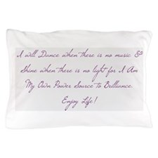 My Own Power Source Pillow Case