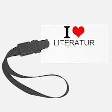 I Love Literature Luggage Tag