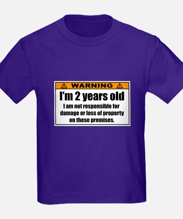 Funny Warning: I'm 2 Years Old T-Shirt