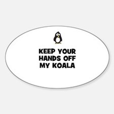 keep your hands off my koala Oval Decal
