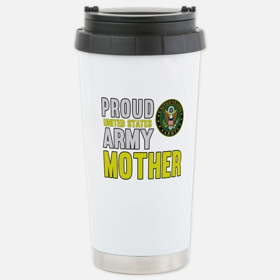 Proud US Army Mother Stainless Steel Travel Mug