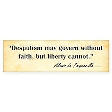 Alexis De Tocqueville - Faith - Bumper Bumper Sticker