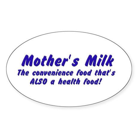 Mother's Milk Oval Sticker