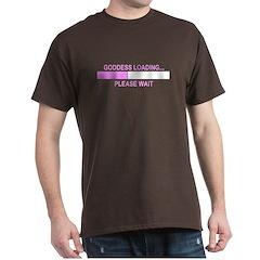 GODDESS LOADING T-Shirt