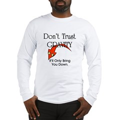 Don't Trust Gravity Long Sleeve T-Shirt