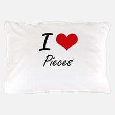 I Love Pieces Pillow Case