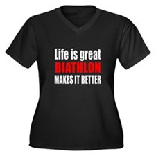 Life is grea Women's Plus Size V-Neck Dark T-Shirt