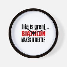 Life is great Biathlon makes it better Wall Clock