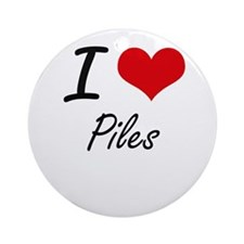 I Love Piles Round Ornament