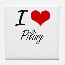 I Love Piling Tile Coaster