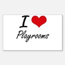 I Love Playrooms Decal
