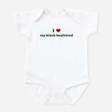 I Love my black boyfriend Infant Bodysuit