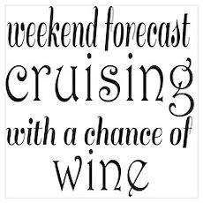 Cruising and Wine Poster