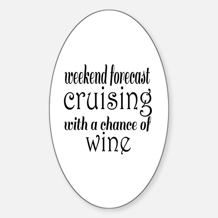 Cruising and Wine Decal