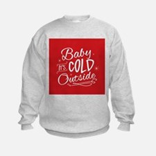 Baby It's Cold Outside [red] Sweatshirt