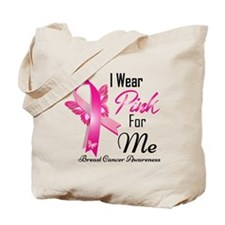 i wear pink for me breast cancer Tote Bag