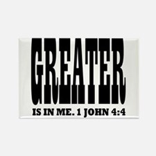 Greater is in me! 1 John 4:4 Rectangle Magnet