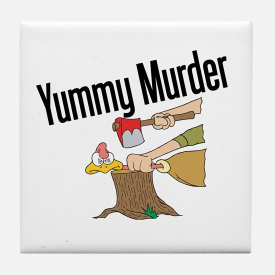 Turkey is Yummy Murder Tile Coaster