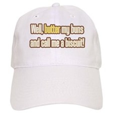 Butter My Buns! Baseball Cap