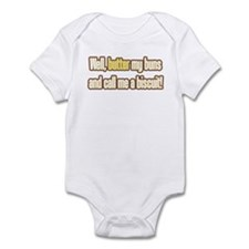 Butter My Buns! Infant Bodysuit