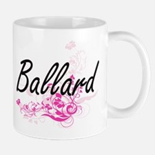 Ballard surname artistic design with Flowers Mugs