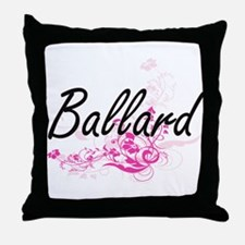 Ballard surname artistic design with Throw Pillow