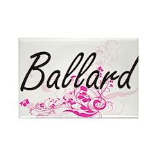 Ballard surname artistic design with Flowe Magnets