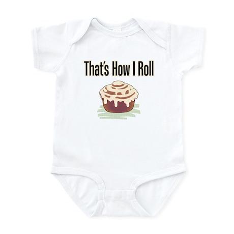 That's How I Roll (cinnamon) Infant Bodysuit