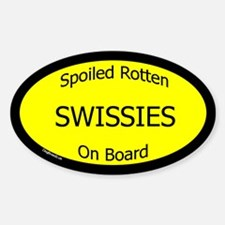 Spoiled Swissies On Board Oval Decal