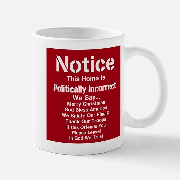 Politically Incorrect Mugs