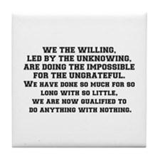 WE THE WILLING Tile Coaster