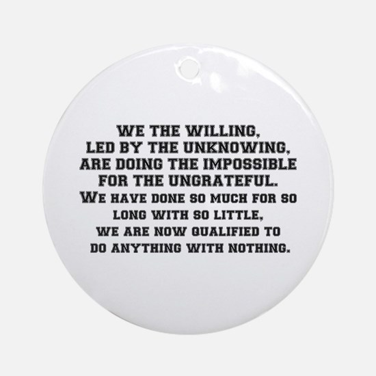 WE THE WILLING Round Ornament