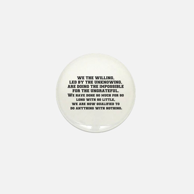 WE THE WILLING Mini Button