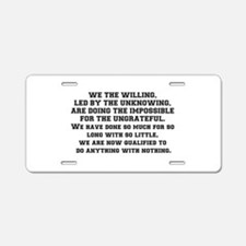 WE THE WILLING Aluminum License Plate