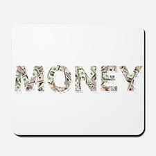 Money: Dollars Mousepad