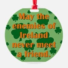 May The Enemies Of Ireland Ornament