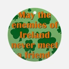 May The Enemies Of Ireland Round Ornament