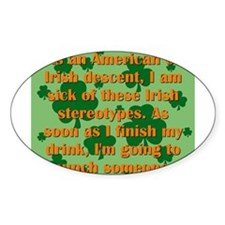 As An American Of Irish Descent Decal