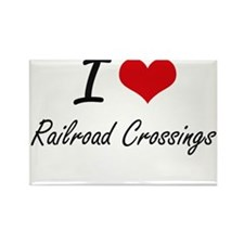 I Love Railroad Crossings Magnets