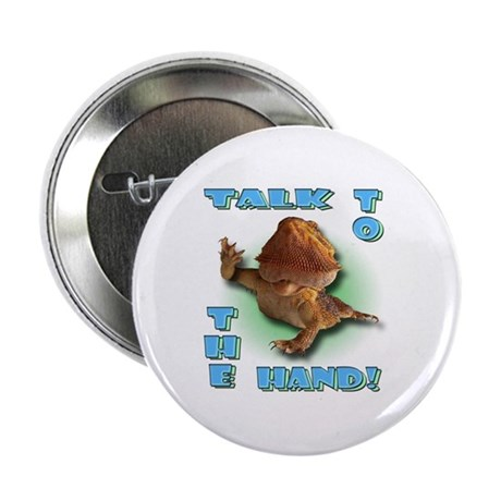 """Bearded Dragon - Talk To The 2.25"""" Button (10 pac"""