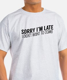 Unique Sorry im not sorry T-Shirt