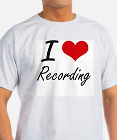 I Love Recording T-Shirt