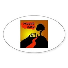 PSYCHO PATH Oval Decal