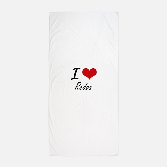 I Love Redos Beach Towel