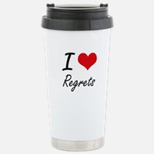 I Love Regrets Stainless Steel Travel Mug