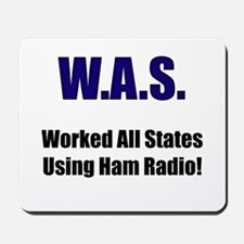 Worked All States Using Ham R Mousepad