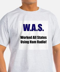 Worked All States Using Ham R T-Shirt