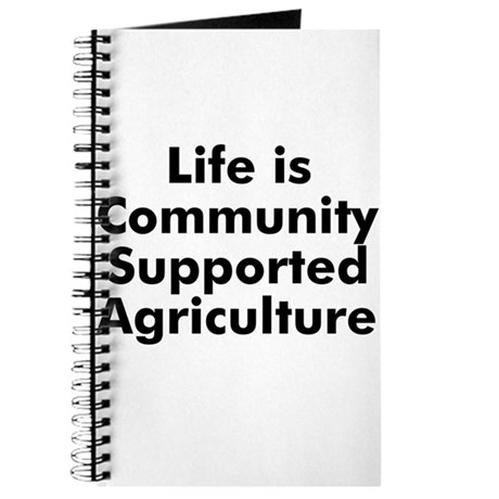 Life is Community Supported A Journal