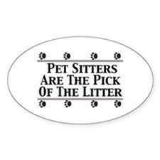 Pet Sitters Pick of The Litter Oval Decal