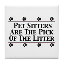 Pet Sitters Pick of The Litter Tile Coaster
